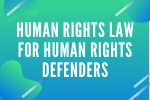 International Law for Human Rights Defenders